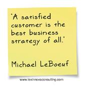 A satisfied customer is the best business strategy of all quote